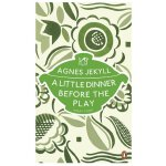A Little Dinner Before the Play [ISBN: 978-0241956397]