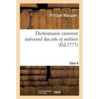【预订】Dictionnaire Raisonn? Universel Des Arts Et M?tiers Tom