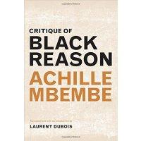 【中商原版】黑人理性批判(平装)(丛书) 英文原版 Critique of Black Reason Achille Mbembe