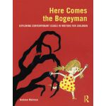 【预订】Here Comes the Bogeyman: Exploring Contemporary Issues