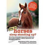 【预订】Why Do Horses Sleep Standing Up?: 101 of the Most Perpl