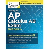破解AP微积分AB考试2018 英文原版 教育与考试 Cracking the AP Calculus AB Exam Princeton Review