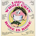 【预订】100% Whole Grin Rose Is Rose: A Collection of Rose Is R