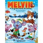【预订】Melvin Et Le Grand Match de Hockey 9780991856138