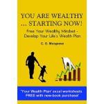 【预订】You Are Wealthy... Starting Now!: Free Your Wealthy Min