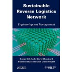 Sustainable Reverse Logistics Network: Engineering and Mana