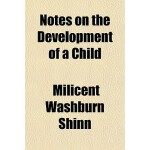 【预订】Notes on the Development of a Child 9781151215345