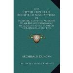 【预订】The British Trident or Register of Naval Actions V4: In