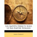 【预订】Les Impots Directs Sous Le Bas-Empire Romain 9781141385