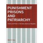 【预订】Punishment, Prisons, and Patriarchy: Liberty and Power