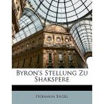 【预订】Byron's Stellung Zu Shakspere 9781149590720