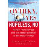 【预订】Quirky, Yes---Hopeless, No: Practical Tips to Help Your