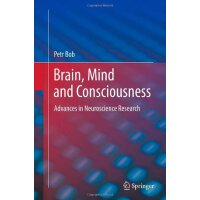 Brain, Mind and Consciousness: Advances in Neuroscience Res