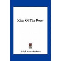 【预订】Kitty of the Roses 9781163767153