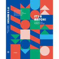 It's a Match! Creating Color Palettes in Design 海报设计 品牌设计 平面设计书籍