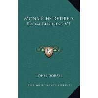 【预订】Monarchs Retired from Business V1 9781163353301