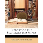 【预订】Report of the Secretary for Mines 9781146253376