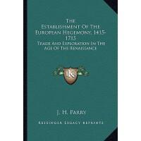 【预订】The Establishment of the European Hegemony, 1415-1715: