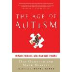 【预订】The Age of Autism: Mercury, Medicine, and a Man-Made Ep