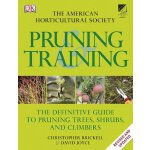American Horticultural Society Pruning and Training [ISBN:
