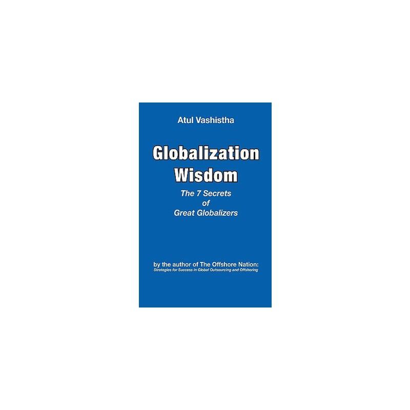 【预订】Globalization Wisdom: The Seven Secrets of Great Globalizers 预订商品,需要1-3个月发货,非质量问题不接受退换货。