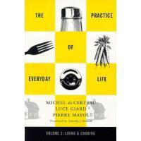 【预订】Practice of Everyday Life: Volume 2: Living and Cooking