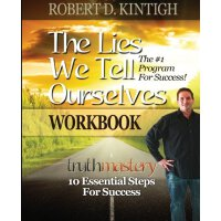 The Lies We Tell Ourselves Workbook [ISBN: 978-1482701180]