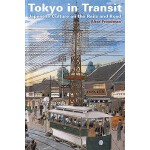【预订】Tokyo in Transit: Japanese Culture on the Rails and Roa