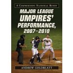 【预订】Major League Umpires' Performance, 2007-2010: A Compreh
