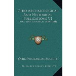 【预订】Ohio Archaeological and Historical Publications V1: Jun