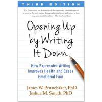 【预订】Opening Up by Writing It Down, Third Edition: How Expres
