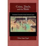 【预订】Coins, Trade, and the State: Economic Growth in Early M