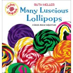 【预订】Many Luscious Lollipops A Book About Adjectives