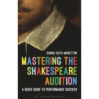 【预订】Mastering the Shakespeare Audition 9781474266857