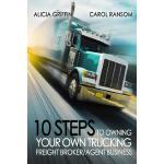 【预订】10 Steps to Owning Your Own Trucking: Freight Broker/Ag
