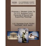 Primrose v. Western Union Tel Co U.S. Supreme Court Tran***