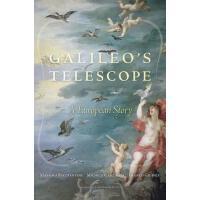 伽利略的望远镜:一部欧洲史 英文原版 Galileo's Telescope Massimo Bucciantini
