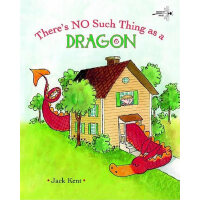 There's No Such Thing as a Dragon (Dragonfly Books)龙是最特别的IS