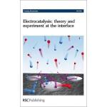 【预订】Electrocatalysis - Theory and Experiment at the Interfa
