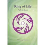 Ring of Life: Path to Love [ISBN: 978-1105582622]