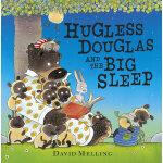 Hugless Douglas and the Big Sleep[Paperback]道格拉斯上哪儿啦?ISBN97