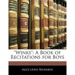 """【预订】""""Winks"""": A Book of Recitations for Boys"""