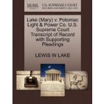 Lake (Mary) v. Potomac Light & Power Co. U.S. Supreme Court