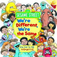 英文原版 芝麻街:我们不同,又相同 We're Different, We're the Same (Sesame S