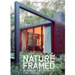 Nature Framed: At Home in the Landscape [ISBN: 978-15809331