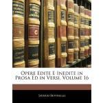 【预订】Opere Edite E Inedite in Prosa Ed in Versi, Volume 16 9