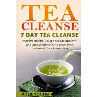 【预订】Tea Cleanse: 7 Day Tea Cleanse: Improve Health, Boost Y