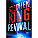 【现货当天发】Revival A Novel King,Stephen 9781476770383 Scribner