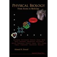物理生物学 从原子到医药 英文原版 PHYSICAL BIOLOGY FROM ATOMS TO MEDICINE Z