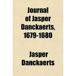 【预订】Journal of Jasper Danckaerts, 1679-1680 9781153775281
